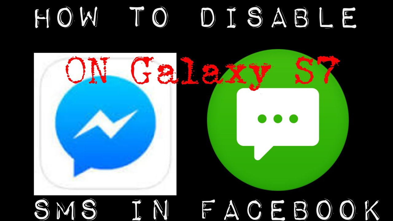 How To Disable Sms In Facebook Messenger On Samsung Galaxy S7 Youtube