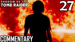 Shadow Of The Tomb Raider Walkthrough Part 27 - Lara