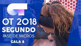 SEGUNDO PASE DE MICROS (COMPLETO) | Gala 8 | OT 2018