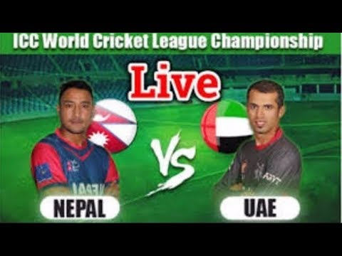 NEPAL vs UAE (United Arab Emirates ) | *LIVE VIDEO* BROADCAST | ICC World Cricket League 2018