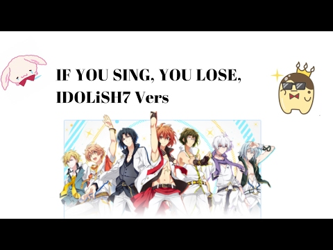 If you sing, you lose IDOLiSH7 + TRIGGER + Re:vale