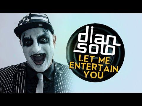 Dian Solo - Let Me Entertain You