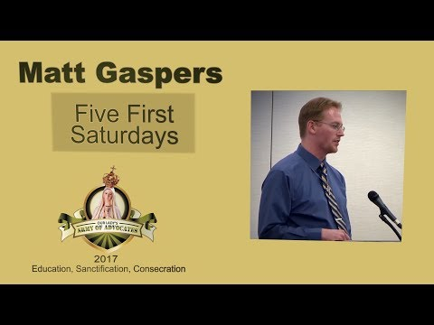 Matt Gaspers - Five First Saturdays