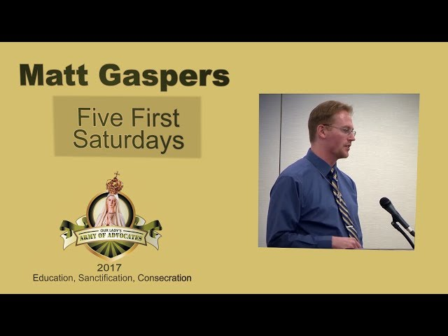 Matt Gaspers: The Five First Saturdays