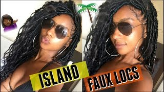 How To Easy Island Faux Goddess Locs W Human Hair