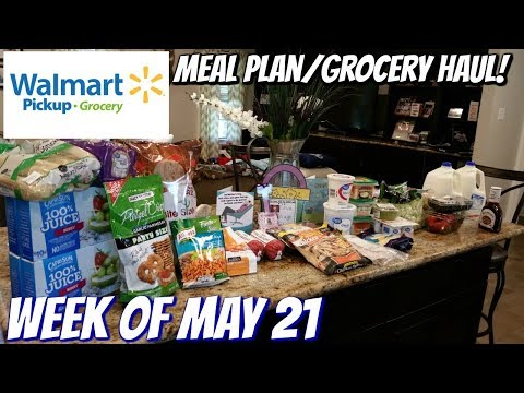 GROCERY HAUL & MEAL PLAN   WALMART   FAMILY OF 4   5/21/18