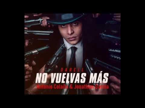 Darell - No Vuelvas Mas [REMIX-EDIT] (Antonio Colaña & Jonathan Garcia)