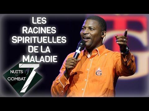 Pasteur Gregory Toussaint | Sept Nuits de Combat | Les Racines Spirituelles de la Maladie | Message