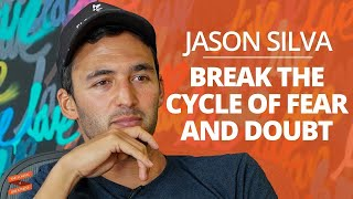 Jason Silva: Break the Cycle of Fear and Doubt with Lewis Howes