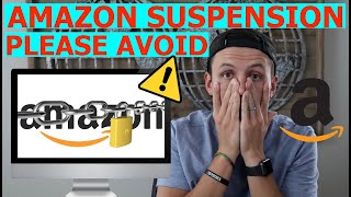 Amazon FBA Suspended Accounts | DON'T do this when selling on Amazon