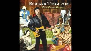Watch Richard Thompson Miss Patsy video