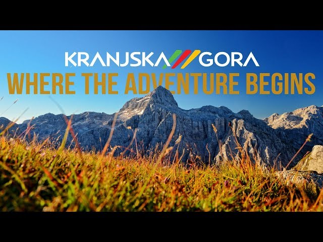 Kranjska Gora where the adventure begins