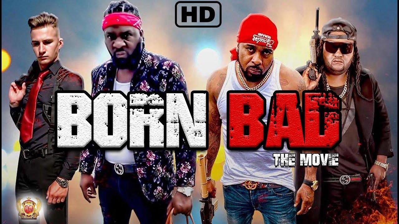 Born Bad | Full Movie |