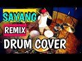 Via vallen   Sayang   remix version  Drum cover