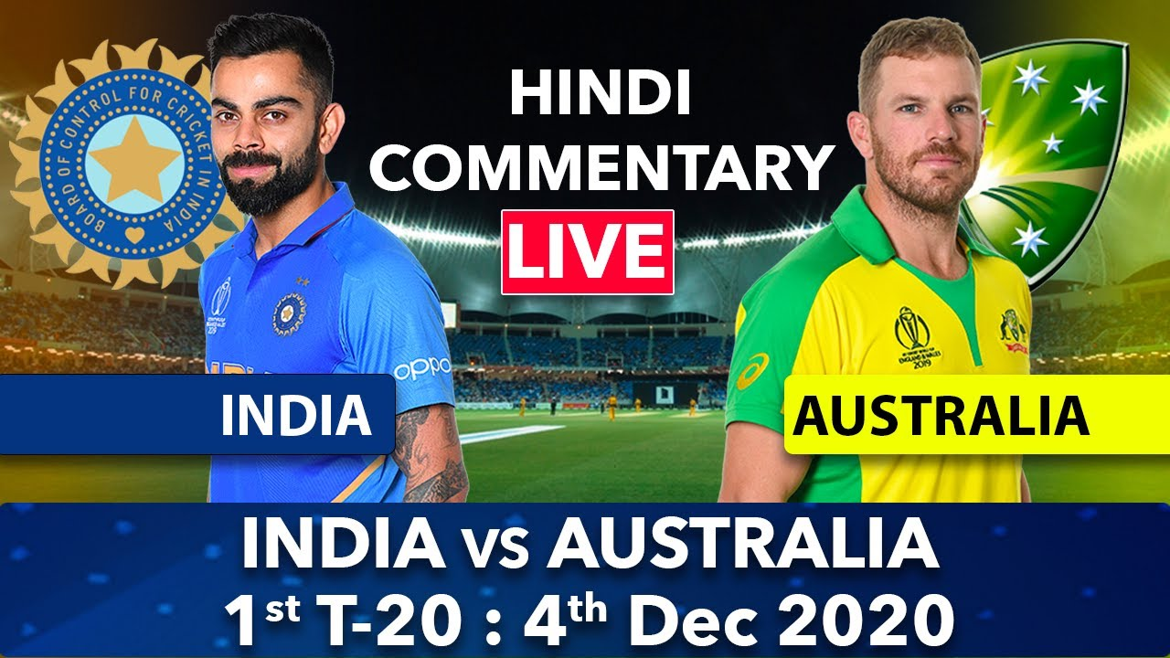 Live 🔴 India vs Australia 1st T20  Live Match Today Ind vs Aus Live India Tour Of Australia 2020