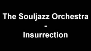 The Souljazz Orchestra - Insurrection