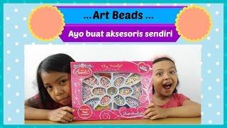 Mainan Anak ♥ Art Beads | Ayo buat aksesoris lucu