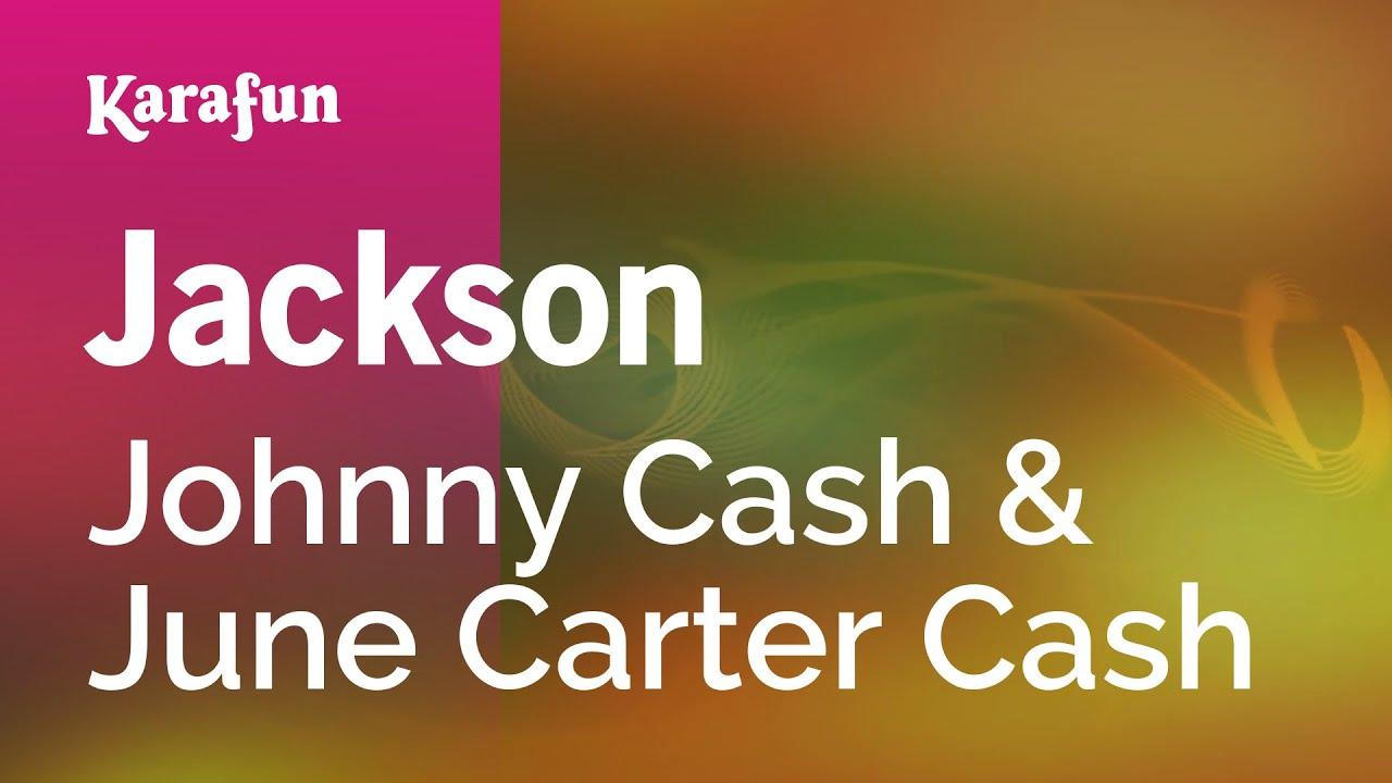 Jackson - Johnny Cash & June Carter Cash | Karaoke Version | KaraFun