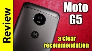Moto G5 Review | a clear recommendation