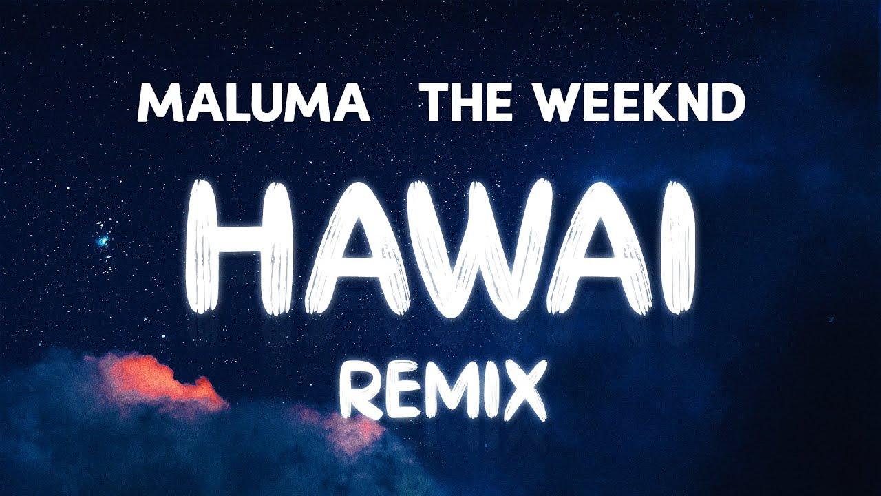 Download Maluma & The Weeknd - Hawai Remix (Lyrics / Letra)