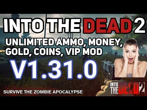 into-the-dead-2-vip-mod-apk-v1.31.0-unlimited-money,-unlimited-ammo-|-into-the-dead-2-vip-mod-hack