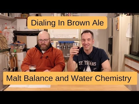 Water Chemistry Experiment To Find Malt Balance In Brown Ale