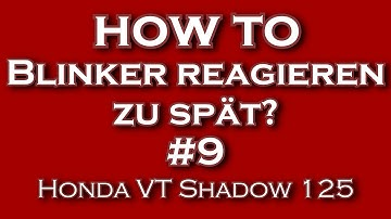 """Blinker reagieren zu spät?"" #9 Honda VT Shadow 125"