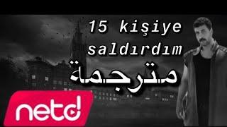 Fatih bulut 15 kişiye saldırdım مترجمة arapça Resimi