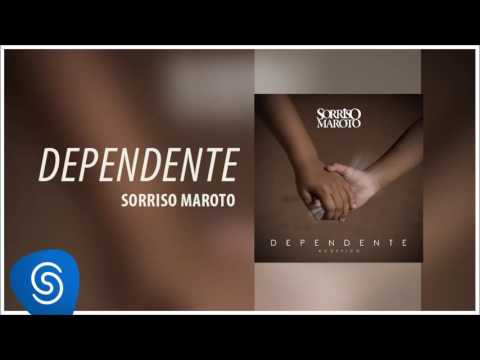 Sorriso Maroto - Dependente (Acústico) [Áudio Oficial]