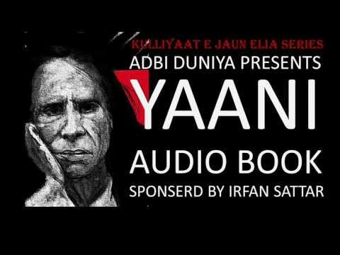 Yaani - Ghazals - Audio Book l Jaun Elia