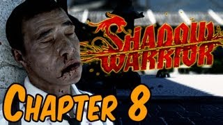 Shadow Warrior 2013 Walkthrough - Chapter 8 Not Quite a Genie Gameplay HD