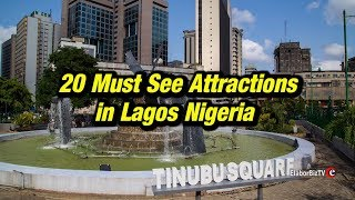 20 Must See Attractions in Lagos Nigeria