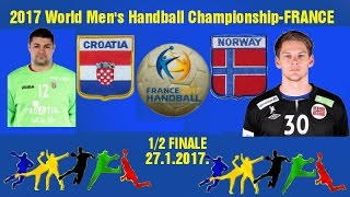 HANDBALL HRVATSKA CROATIA VS NORGE NORWAY 2017 World Men's Handball Championship FRANCE PARIS