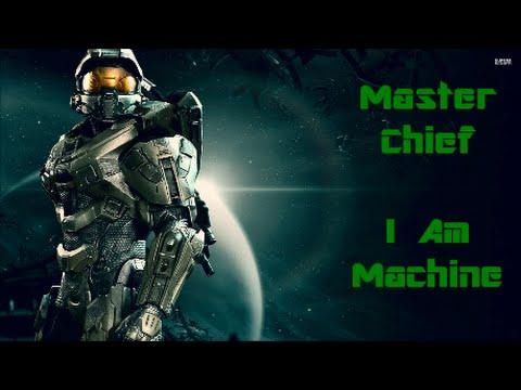 Master Chief-I Am Machine (Halo Music Video)