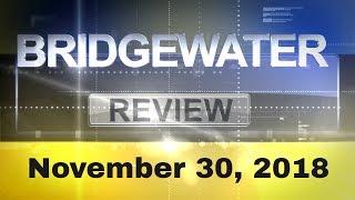 Bridgewater Review: November 30, 2018