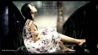 Ferah Zeydan - Yanlışız Senle (Karaoke) mp3