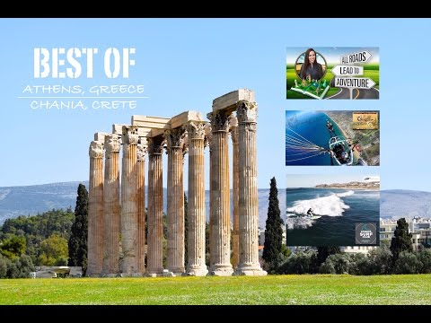 Best of Athens, Greece & Chania, Crete | All Roads Lead To Adventure