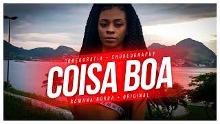 COISA BOA- GLORIA GROOVE (COREOGRAFIA)/ Ramana Borba