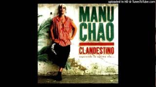 Manu Chao - La Vie A 2