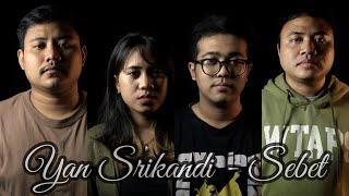 YAN SRIKANDI - SEBET (cover by Harmoni Musik Bali)