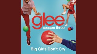 Watch Glee Cast Big Girls Dont Cry video