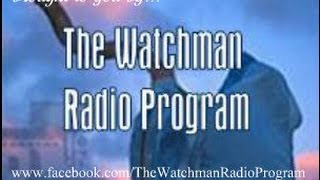 The Watchman Radio Program 13.12.13 - Testimony from a Muslim who met her saviour