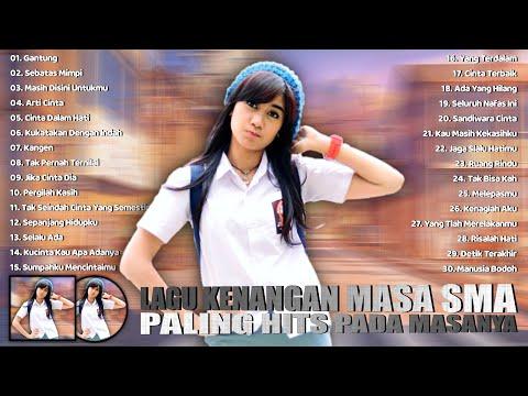 30 Lagu Kenangan Masa SMA Tahun 2000an Paling Populer - Lagu Pop Indonesia Tahun 2000an Terbaik
