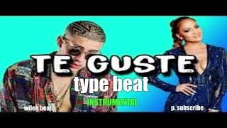 Jennifer Lopez Bad Bunny Te Guste Instrumental type beat prod. by wileh.mp3