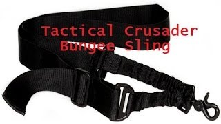 tactical crusader single point bungee sling overview