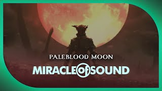 Repeat youtube video BLOODBORNE SONG - Paleblood Moon by Miracle Of Sound