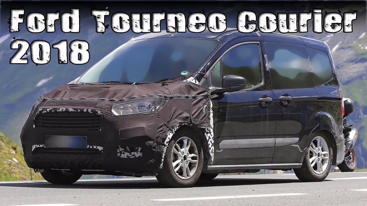 new 2018 ford tourneo courier prototype facelift youtube. Black Bedroom Furniture Sets. Home Design Ideas