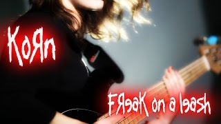 Freak on a Leash | Cecilia Nappo | KORN [Bass Cover] Only