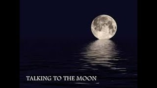 talking to the moon bruno mars lyrics video