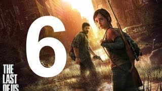The Last Of Us - Walkthrough Part 6